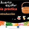 El huerto escolar - Guía práctica - Introducción