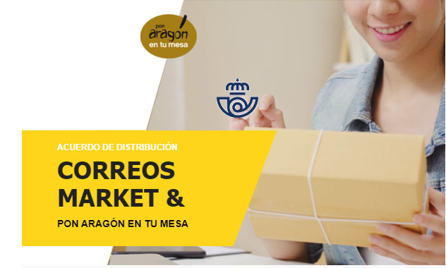 Acuerdo de colaboración «Correos Market – Pon Aragón en tu mesa»