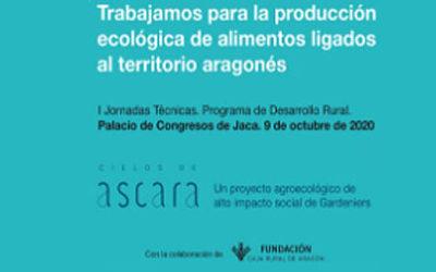 I Jornada técnica sobre Producción ecológica de Alimentos ligados al Territorio aragonés