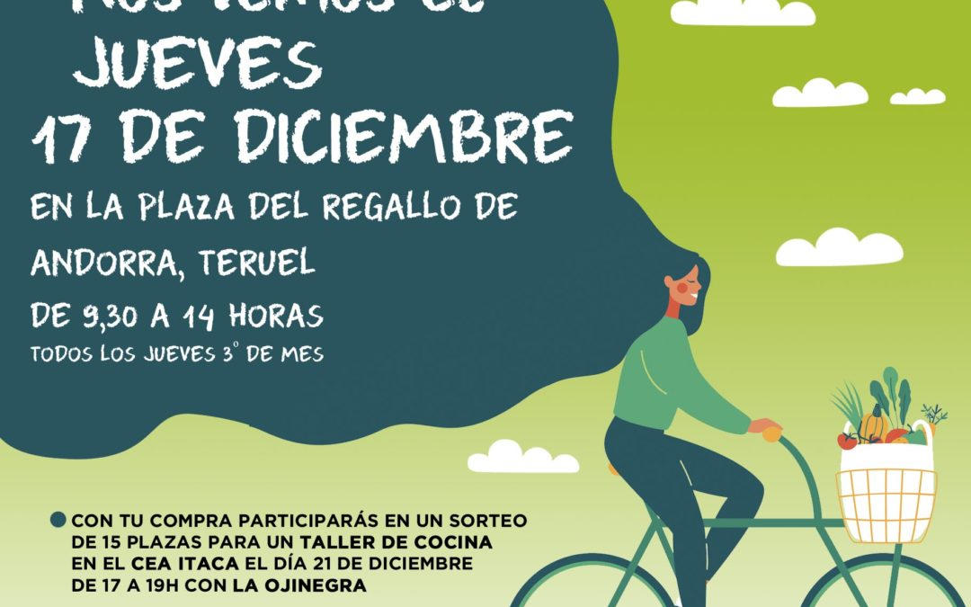 Nueva edición del mercado Agroecológico norte Teruel, jueves 17, y sábado 19 taller en Itaca