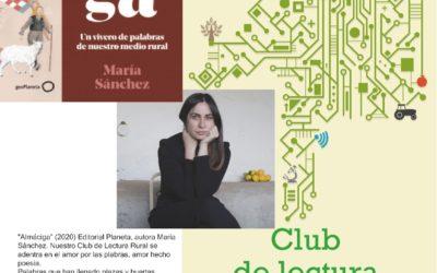 Club de Lectura Rural, este jueves 5 de Agosto con María Sánchez «Almáciga»
