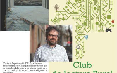 Club de Lectura Rural, este miércoles 8 de Septiembre con Sergio del Molino, «Contra la España Vacía»