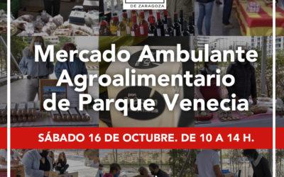 Sábado 16 de Octubre Mercado Agroalimentario con productos locales en Zaragoza, Plaza Marco Polo- Parque Venecia